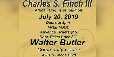 Afrikan Origins of Religion by Dr.Charles S. Finch lll tickets