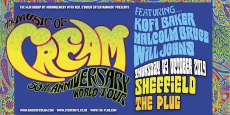 The Music Of Cream - 50th Anniversary World Tour (Plug 2, Sheffield) tickets