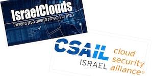 Cloud Security Forum - IsraelClouds + CSA Israel #2