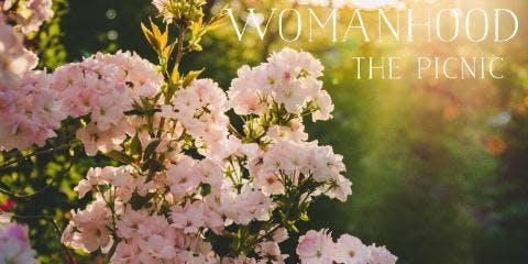 "Womanhood ""the picnic"""