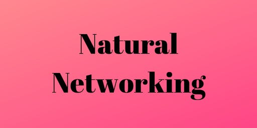 Natural Networking w/ Raleigh Mayer
