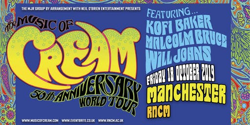 The Music Of Cream - 50th Anniversary World Tour (RNCM, Manchester)