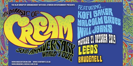 The Music Of Cream - 50th Anniversary World Tour (Brudenell Social Club, Leeds) tickets