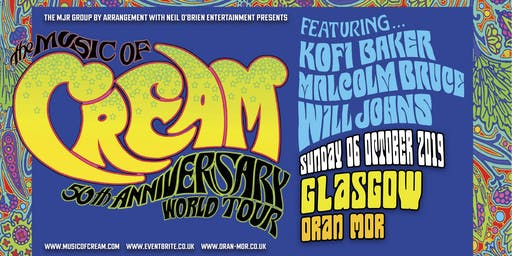 The Music Of Cream - 50th Anniversary World Tour (Òran Mór, Glasgow)