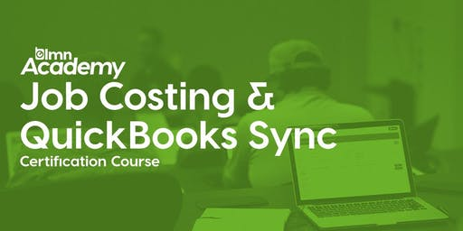 LMN Job Costing & QuickBooks Sync Certification Course - Toronto, ON