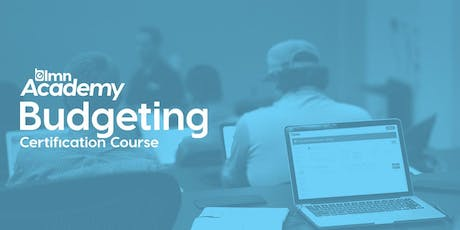 LMN Budgeting Certification Course - Toronto, ON tickets
