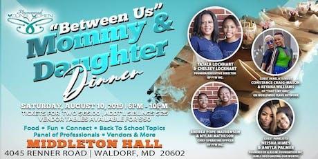 """Between Us"" Mother & Daughter EmpowHER Dinner tickets"