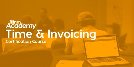 LMN Time & Invoicing Certification Course - Toronto, ON tickets