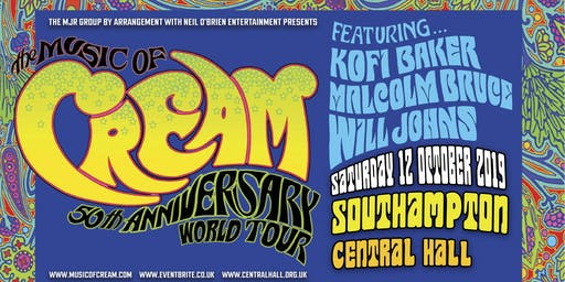 The Music Of Cream - 50th Anniversary World Tour (Central Hall, Southampton)