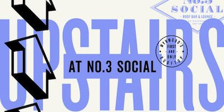 UpStairs  at No. 3 Social- Music by SOULP   at  Wynwoods Premiere Rooftop tickets