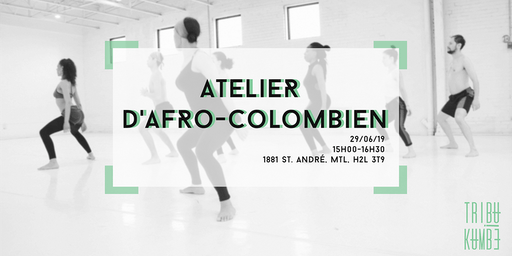 Atelier d'Afro-Colombien │ Tribu Kumbé