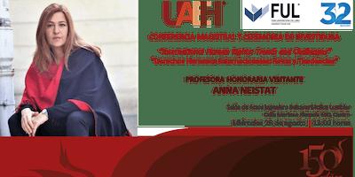 Conferencia Magistral y Ceremonia de Investidura de la Dra. Anna Neistat