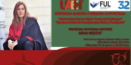 Conferencia Magistral y Ceremonia de Investidura de la Dra. Anna Neistat entradas