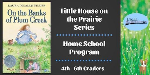 Homeschool Program:  Little House Series - On the Banks of Plum Creek - Literature Based Study