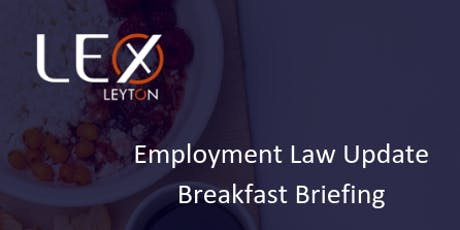 EMPLOYMENT LAW UPDATE BREAKFAST BRIEFING - LONDON tickets