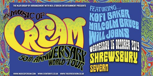 The Music of Cream - 50th Anniversary World Tour (Severn Theatre, Shrewsbury)