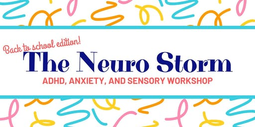 The Neuro Storm: Back to School Edition