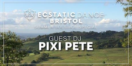 Ecstatic Dance Bristol w/ DJ Pixi Pete and Belén Prado tickets