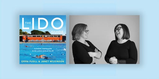 The Lido Guide with Emma Pusill & Janet Wilkinson