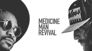 Medicine Man Revival