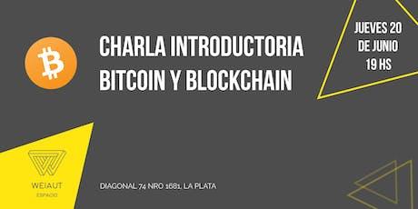 Charla Gratuita Introductoria a Bitcoin y Blockchain entradas