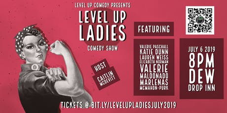 Level Up Ladies Comedy Show: Vol. 4 tickets