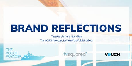 Brands Reflections - hosted by TVSquared & VOUCH billets