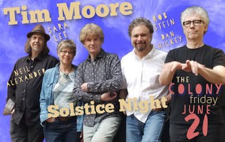 Tim Moore And His Band Special Summer Solstice Show