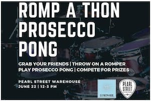 Romp A Thon Prosecco Pong