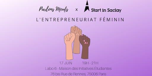 TALK L'Entrepreneuriat Féminin Parlons Meufs x Start in Saclay