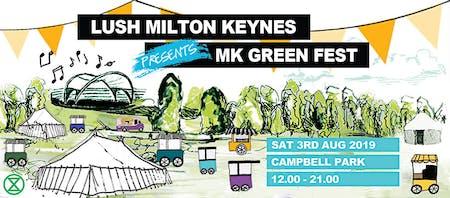 Lush Presents: MK Green Fest