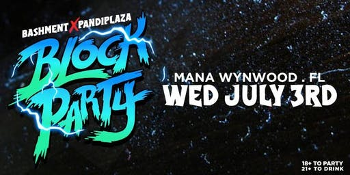 Bashment x Pan Di Plaza Block Party Miami
