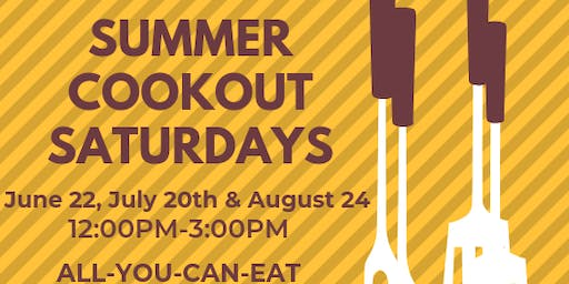 Summer Cookout Saturday - July 20th