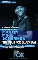 Mighty Mike Schermer CD Release Party