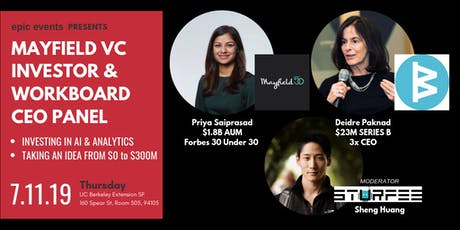 Mayfield Fund Investor (Forbes 30 under 30) and Portfolio Campany CEO/CTO/Cofounder (TBD) Panel tickets