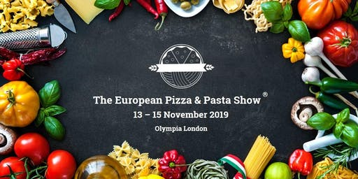 The European Pizza and Pasta Show - EPPS 2019