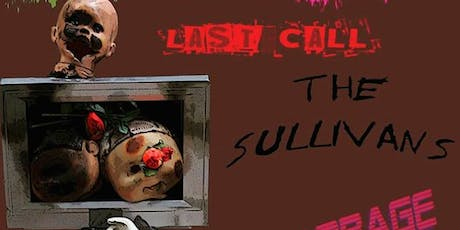 Last Call // The Sullivans // Garbage Dog tickets