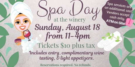 Spa Day at the Winery tickets