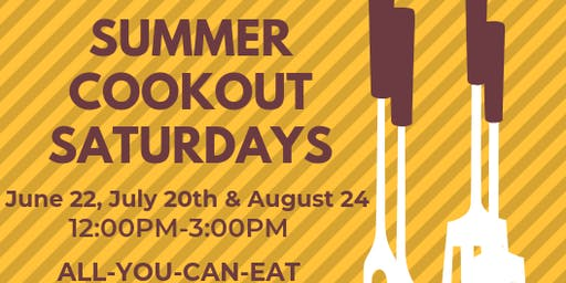 Summer Cookout Saturday - August 24th