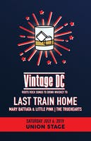 Vintage DC/Roots Rock Songs to Drink Whiskey To: Last Train Home
