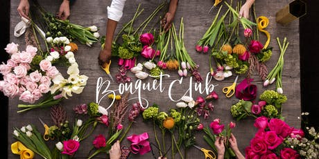 Bouquet Club Flower Party Workshop tickets