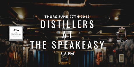 Distillers at The Speakeasy - MaCallan's Night at The Alex tickets
