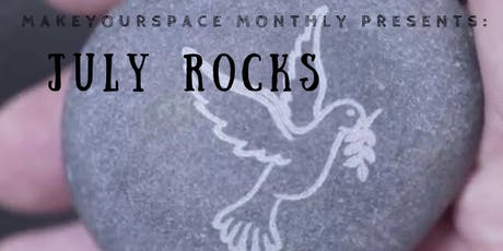 Make Your Space: July Rocks tickets