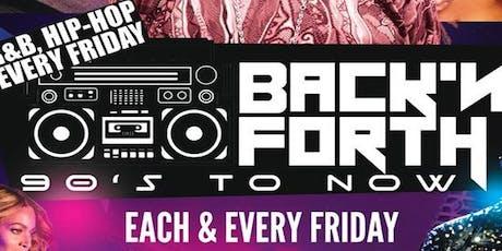 Back N Forth - RnB Fridays tickets