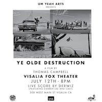 Ye Olde Destruction: A Film by Thomas Campbell