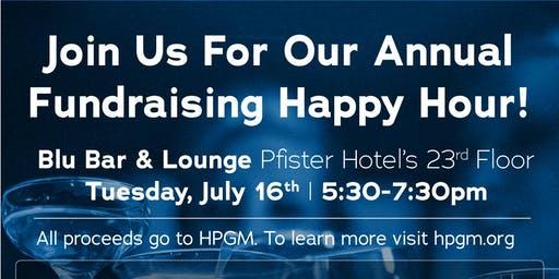 HPGM Fundraising Happy Hour