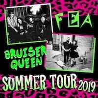 FEA & Bruiser Queen