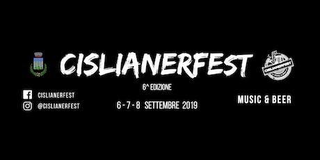 Cislianerfest 2019 - 6^ Edizione biglietti