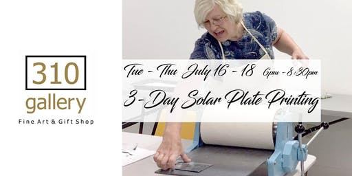 3-Day Solar Printmaking Workshop - July 14-17