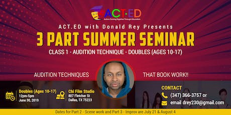 ACT.ED Summer Acting Session 1- Audition Technique - Doubles (Ages 10-17) tickets